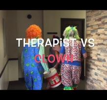 Therapist vs Clowns Videos