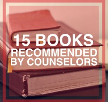 15 Books Recommended By Counselors