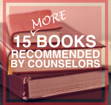 15 MORE Books Recommended By Counselors