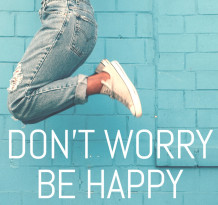 Dont Worry Be Happy Article graphic