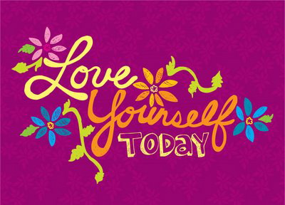love yourself today