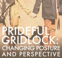 Prideful Gridlock