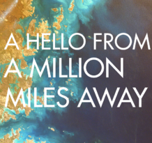 a hello said a million miles away (title)