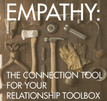 empathy the connection tool for your relationship toolbox